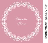 decorative round frame with... | Shutterstock .eps vector #586377719