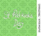 happy st. patricks day banner.... | Shutterstock . vector #586396661