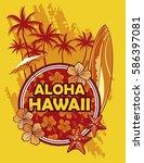 aloha hawaii | Shutterstock .eps vector #586397081
