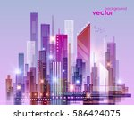 night city skyline  vector... | Shutterstock .eps vector #586424075