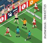 trick of sports fan isometric... | Shutterstock .eps vector #586437725