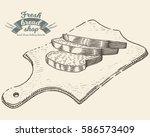 hand drawn bread bakery in... | Shutterstock .eps vector #586573409