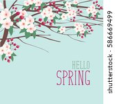 spring landscape with branches... | Shutterstock .eps vector #586669499
