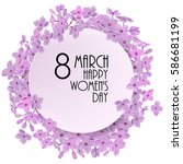 vector 8 march card with branch ... | Shutterstock .eps vector #586681199
