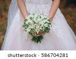wedding bouquet of white... | Shutterstock . vector #586704281