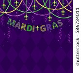 mardi gras greetings with beads ... | Shutterstock . vector #586734011