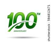 100 years anniversary....   Shutterstock .eps vector #586812671