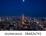 tokyo cityscape with tokyo... | Shutterstock . vector #586826741