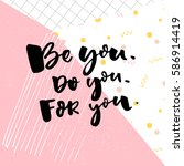 be you  do you  for you.... | Shutterstock .eps vector #586914419