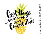 great things never come from... | Shutterstock .eps vector #586914425