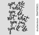 you are what you do  not what...   Shutterstock .eps vector #586950821