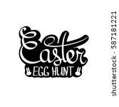 easter egg hunt  isolated... | Shutterstock .eps vector #587181221