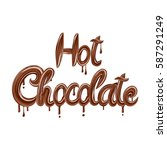 vector text hot chocolate | Shutterstock .eps vector #587291249