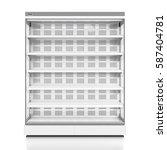 empty supermarket refrigerator... | Shutterstock . vector #587404781