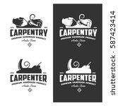 carpentry vintage labels set.... | Shutterstock .eps vector #587423414