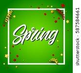 spring lettering in frame with... | Shutterstock .eps vector #587584661