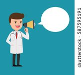 doctor shouting with megaphone | Shutterstock .eps vector #587595191