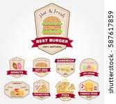 set of fast food badges ... | Shutterstock . vector #587617859