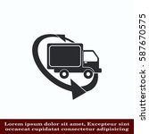 delivery sign icon  vector... | Shutterstock .eps vector #587670575