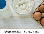 eggs  milk and flour for baking   Shutterstock . vector #587674451