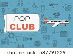 """airplane with banner """"pop club"""" ...   Shutterstock .eps vector #587791229"""