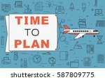 """airplane with banner """"time to...   Shutterstock .eps vector #587809775"""