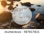 inspirational motivation quote  ... | Shutterstock . vector #587817821