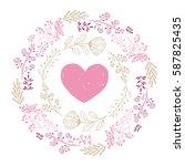 vector heart and wreath. hand... | Shutterstock .eps vector #587825435