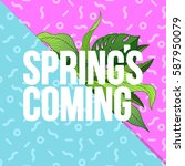 spring's coming  typographic... | Shutterstock .eps vector #587950079