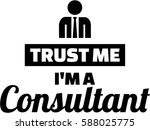 trust me i am a consultant   Shutterstock .eps vector #588025775