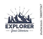 outdoor explorer badge. retro... | Shutterstock . vector #588097067