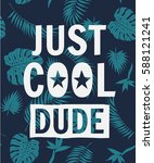 just cool dude slogan with... | Shutterstock .eps vector #588121241