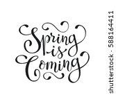 hand written spring time phrase....   Shutterstock .eps vector #588164411