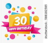 happy birthday vector card 30...   Shutterstock .eps vector #588182585
