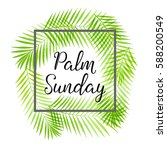 palm sunday holiday card ... | Shutterstock .eps vector #588200549