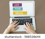 live your dream believe...   Shutterstock . vector #588528644