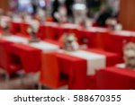 blurred red tables and chairs... | Shutterstock . vector #588670355
