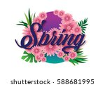 typography of spring flowers... | Shutterstock .eps vector #588681995