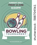 bowling tournament poster... | Shutterstock .eps vector #588704561
