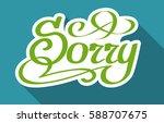 calligraphic inscription... | Shutterstock .eps vector #588707675