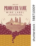 vintage wine label with grape... | Shutterstock .eps vector #588710009