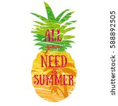 all you need is summer... | Shutterstock .eps vector #588892505