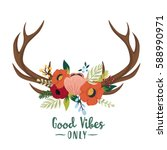 Vector floral antlers in the bohemian style. Hand drawn vintage deer horns decorated with flowers, leaves and various plants. Boho chic fashion. Good vibes only print design