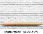 empty wooden shelf on old white ... | Shutterstock . vector #589015991