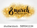 eight 8 march womens day gold... | Shutterstock . vector #589041134