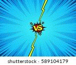comic book versus fight intro... | Shutterstock .eps vector #589104179