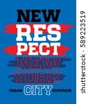 new york city new respect t... | Shutterstock .eps vector #589223519