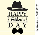 happy fathers day graphic... | Shutterstock .eps vector #589239239