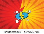 fight backgrounds comics style... | Shutterstock .eps vector #589320701