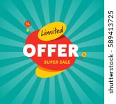 limited offer discount sticker... | Shutterstock .eps vector #589413725